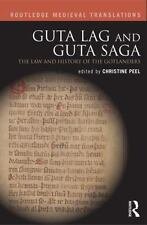 Routledge Medieval Translations: The Guta Lag and Guta Saga : The Law and...
