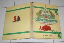 Vittorio Accornero TOMASO CARO TOMASO - Mondadori Prima edizione 1955