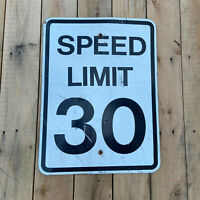 Speed Limit 30 Street Sign 24x18 White Road Highway Sign Man Cave