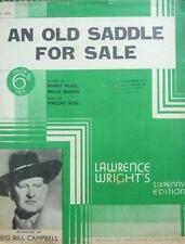 Vintage AN OLD SADDLE FOR SALE Big Bill Cambell COWBOY MUSIC SHEET 1936