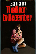 Fiction: THE DOOR TO DECEMBER by Leigh Nichols. 1988. 1st Hardcover edition.