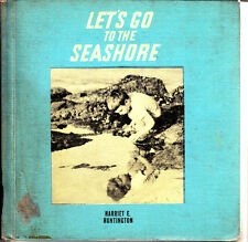 LET'S GO TO THE SEASHORE, Hard Cover 1941 by Harriet Huntington