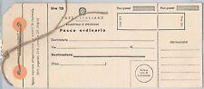 47377 - ITALIA REPUBBLICA - Storia Postale - MODULO per PACCO ORDINARIO 10 Lire