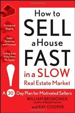 How to Sell a House Fast in a Slow Real Estate Market: A 30-Day Plan for Motivat