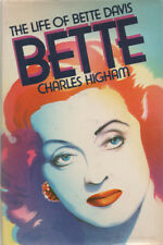 The Life of Bette Davis By Charles Higham~ Hardcover/Dustjacket 1981