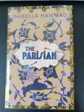 Isabella Hammad: The Parisian - SIGNED 1st UK Edition - LIKE NEW!
