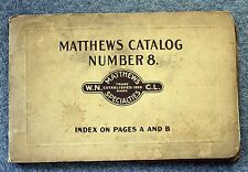 RARE 1912 WN MATTHEWS & BROTHER Specialties Catalog #8 St Louis GUY ANCHOR Clamp