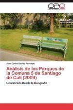 Analisis de Los Parques de La Comuna 5 de Santiago de Cali (2009) (Paperback or