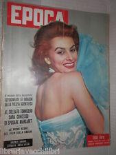 EPOCA Sophia Loren Adenauer Voragine di Berger Josue De Castro Alicia Markova di