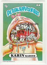 Die Total Kaputten Garbage Pail Kids GPK Topps German 1994 #8 Karin Karies