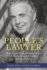 Painted Turtle: The People's Lawyer : The Life and Times of Frank J. Kelley,...