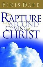 NEW The Rapture and Second Coming of Christ by Finis J Dake