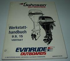 Werkstatthandbuch Johnson Outboards 9,9  PS - 15 PS Evinrude Viertakt Motor 1994