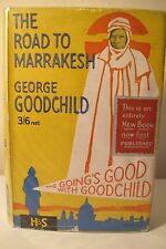 GEORGE GOODCHILD: The Road to Marrakesh, Hodder & Stoughton, d/j