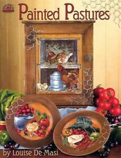 Painted Pastures Tole Painting Book By Louise De Masi