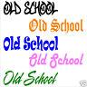 Old School - Funny Vinyl Decal/Sticker Window - Racing/Drift/Import -Car/Truck
