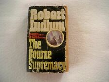 Bourne Ser.: The Bourne Supremacy Bk. 2 by Robert Ludlum (2007, Paperback,...