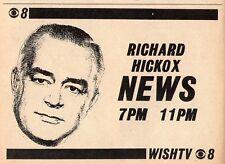 1962 WISH TV NEWS AD~RICHARD HICKOX~INDIANAPOLIS,INDIANA~REPORTER~ANCHOR