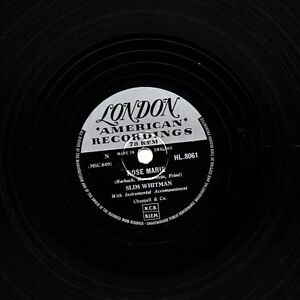 GB #1 Slim Whitman 78 Rose Marie / Nous Debout At The Altar London Hl 8061 E