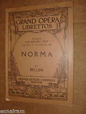 Grand Opera Libretto Norma by Bellini, Oliver Ditson publ. Italian & English