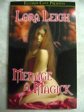 Menage a Magick Lora Leigh pb Ellora's Cave 9781843606185 B63