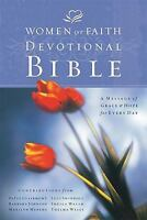 Women of Faith Devotional Bible: A Message of Grace & Hope for Every Day : New K