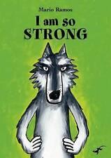 I am So Strong, Ramos, Mario, New Book