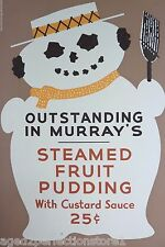 Old Steamed Fruit Pudding with Custard Sauce - Outstanding in Murray's Food Sign