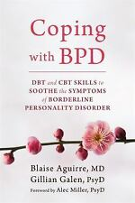 Coping with BPD: DBT and CBT Skills to Soothe the Symptoms of Borderline Persona