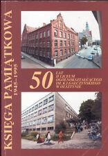 Baltroczyk, 50 J. II Liceum Ogolnoksztalcacego Olsztyn Allenstein Ostpreußen '95
