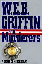 Badge of Honor: The Murderers Vol. 6 by W. E. B. Griffin (1995, Hardcover)