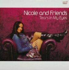 NICOLE &  FRIENDS - TEARS IN MY EYES (IMPORT) NEW CD