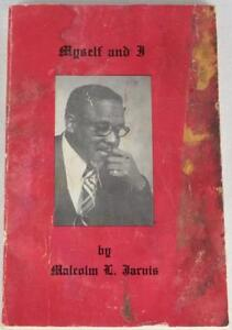 """SIGNED Malcolm """"Shorty"""" Jarvis Memoir: MYSELF AND I First Edition Book Dec1979"""