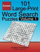 Funster 101 Large-Print Word Search Puzzles, Volume 1 Hours of brain boosting