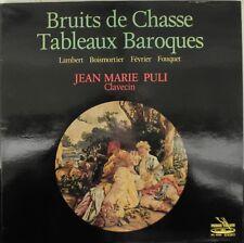Jean Marie Puli - Verany - Bruits de Chasse - Lambert - Fevrier  Boismortier -