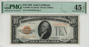1928 $10 GOLD CERTIFICATE NOTE FR.2400 AA BLOCK PMG CHOICE XF 45 EPQ (278A)