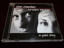 A Quiet Thing by Stan Chandler & Kirsten Benton (CD, Jan-2002, LML Music) Signed