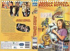 QUELLA STRANA PICCOLA BOTTEGA (1994) vhs ex noleggio
