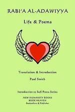 Rabi'a al-Adawiyya - Life & Poems (Introduction to Sufi Poets Series) (Volume 58