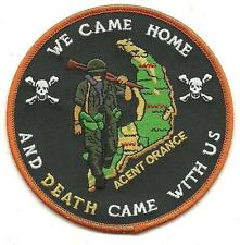 US Army Agent Orange We Came Home and Death Came With Us Patch