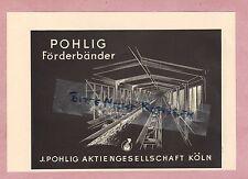 KÖLN, Werbung 1952, J. Pohlig AG  Förderbänder Kohle Bergbau Erzbergbau