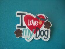 Cute I Love My Dog Brooch Badge Acrylic Shaped Puppy Heart Paw Prints
