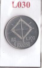 L030 Moneta Coin ITALIA Repubblica Italiana 100 Lire 1974 Com. Guglielmo Marconi