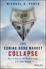 NEW The Coming Bond Market Collapse By Michael G. Pento Hardcover Free Shipping