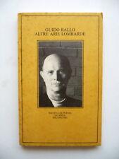 Guido Ballo Altre Arie Lombarde Guanda 1983 Autografo Dedica Piero Chiara