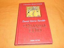 david maria turoldo il dramma è dio fabbri edi. 1997