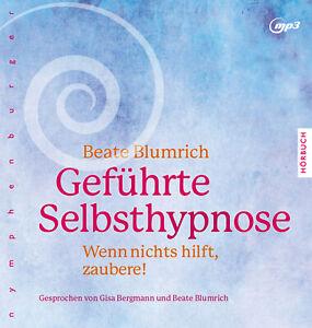 Geführte Selbsthypnose  Wenn nichts hilft, zaubere!  Deutsch  0 farb. Fotos ...
