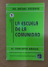 La Escuela de la Comunidad Por Dr. Anibal Vazquez Puerto Rico 2000