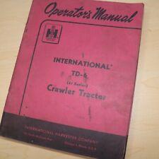 International Td 6 61 Series Crawler Tractor Owner Operator Maintenance Manual