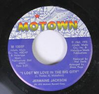 Soul 45 Jermaine Jackson - I Lost My Love In The Big City / That'S How Love Goes